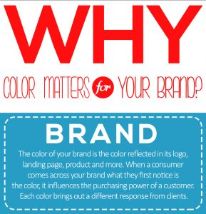 KEEP IN MIND WHY COLOR MATTERS FOR YOUR BRAND ?