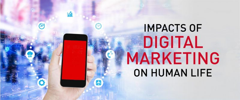 Impacts Of Digital Marketing On Human Life – LAVA Brands